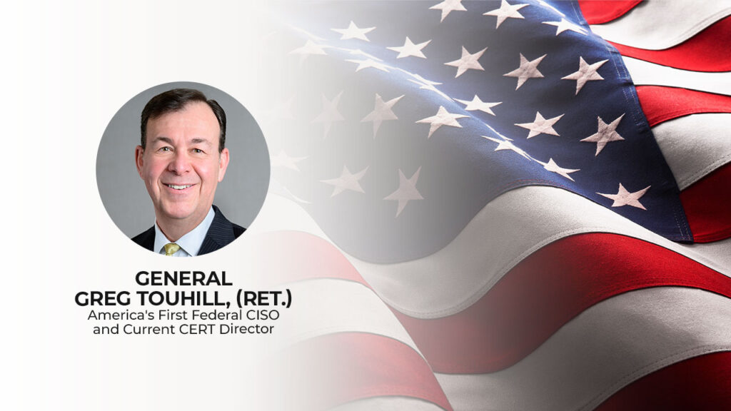General Greg Touhill on the state of cybersecurity